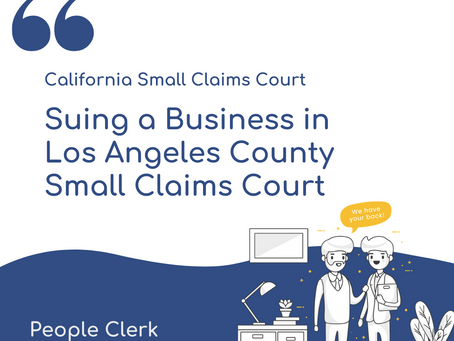 How to sue a company in Los Angeles County Small Claims Court