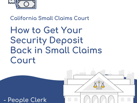 California Security Deposits and Small Claims Court