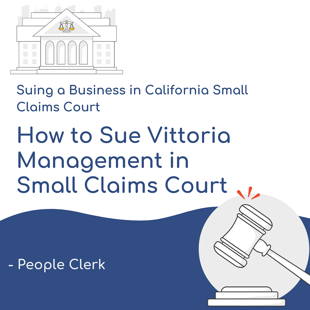 How to Sue Vittoria Management in California Small Claims Court