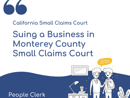 How to sue a company in Monterey County Small Claims Court