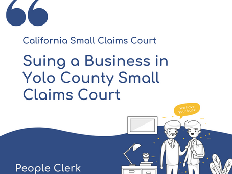 How to sue a company in Yolo County Small Claims Court