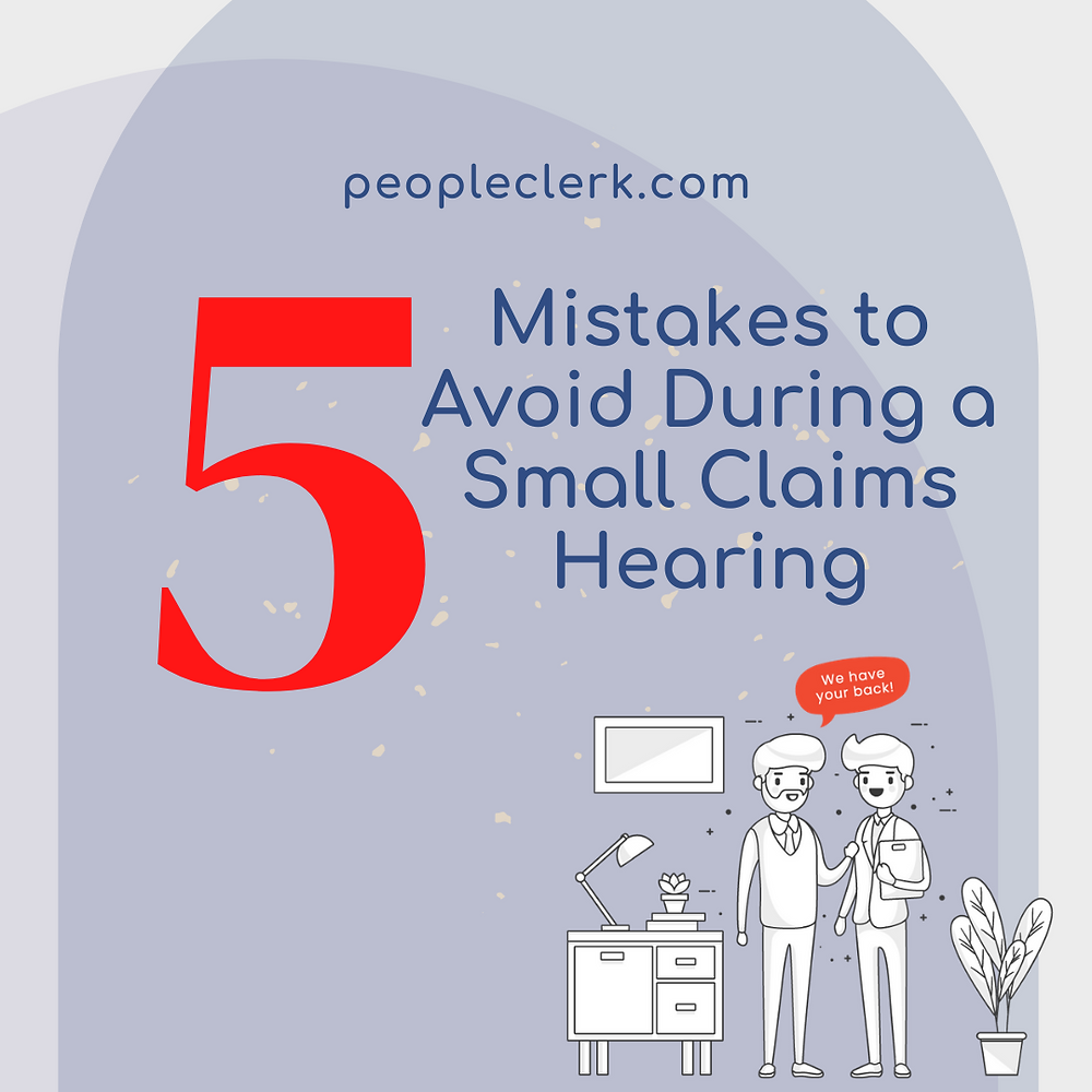 5 mistake to avoid during a small claims hearing