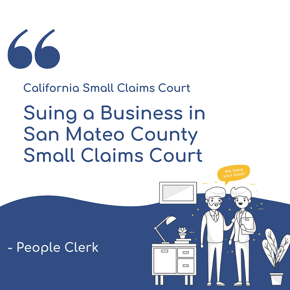 Suing a Company in San Mateo county small claims court