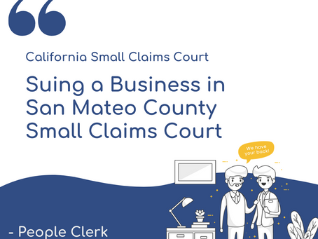 How to sue a company in San Mateo County Small Claims Court