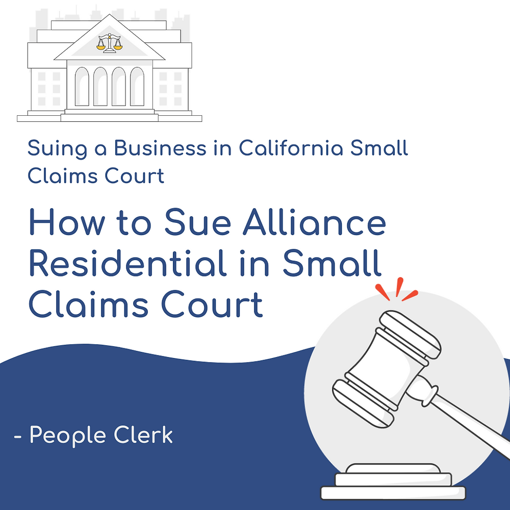 How to Sue Alliance Residential in Small Claims Court
