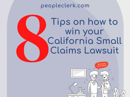 8 Tips on how to win your California Small Claims Lawsuit