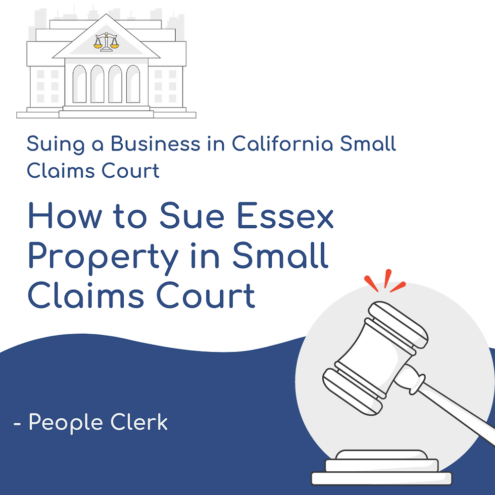 How to Sue Essex Property in California Small Claims Court