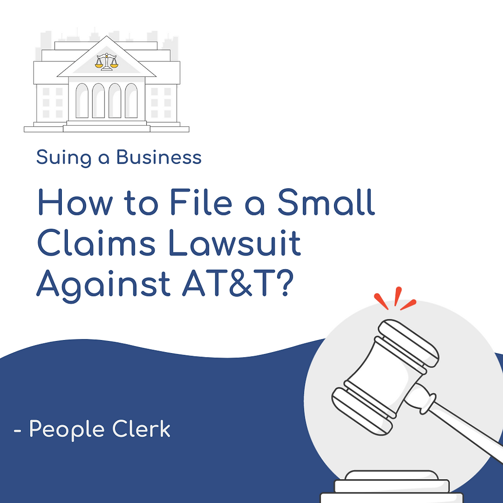 How to file a small claims lawsuit against AT&T