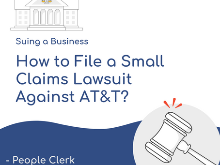 How to Sue AT&T In Small Claims Court?