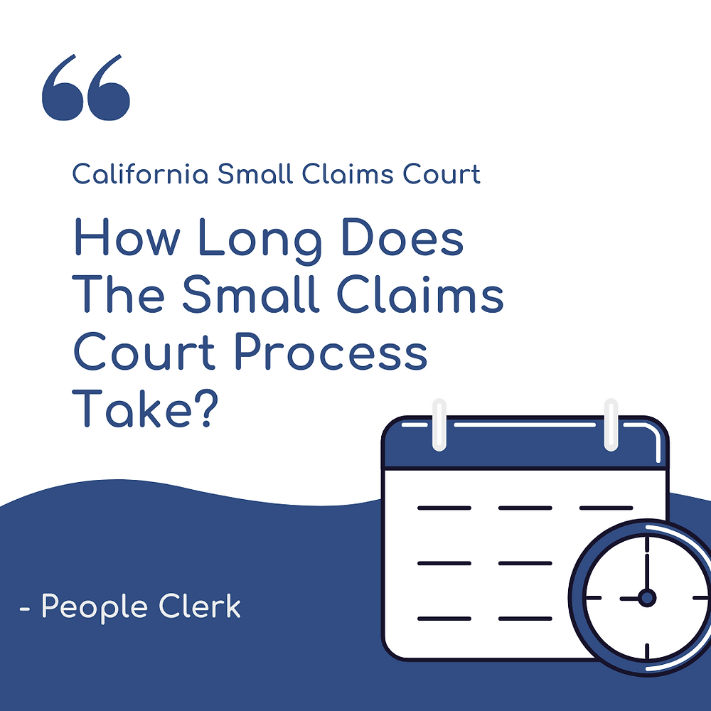 How long does the small claims court process take