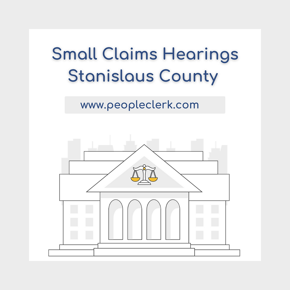 How to prepare for a small claims court hearing in Stanislaus county