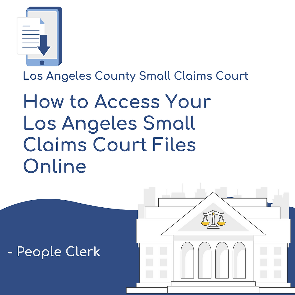 How to access your los angeles county small claims court files online