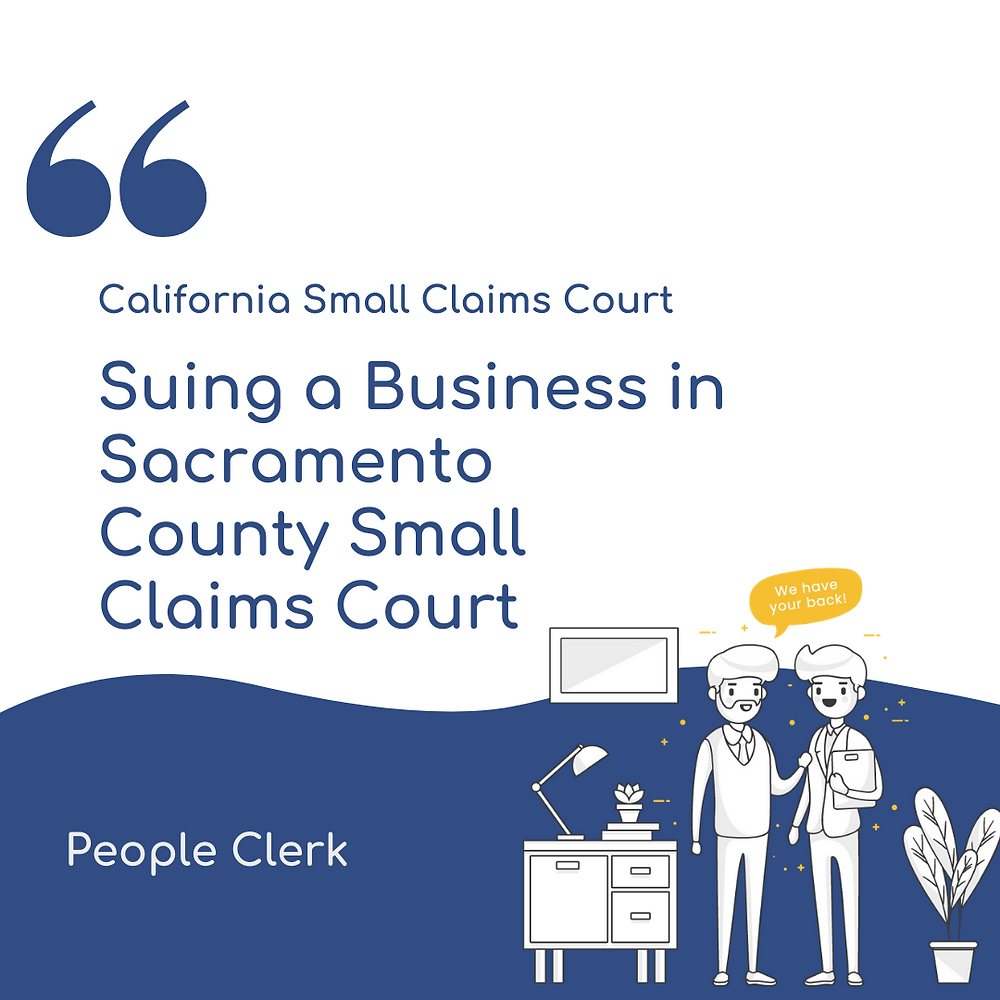 Suing a Company in sacramento county small claims court