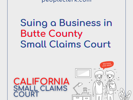 How to sue a company in Butte County Small Claims Court