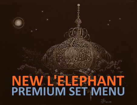 New L'elephant Premium Set Menus are back in our Menu!