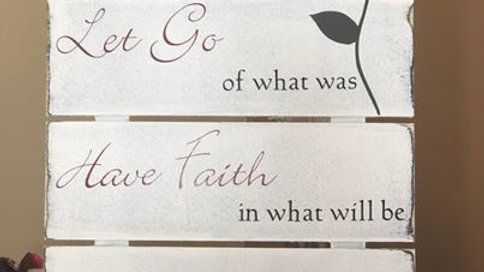 Accept, Let Go, Have Faith Rustic Sign