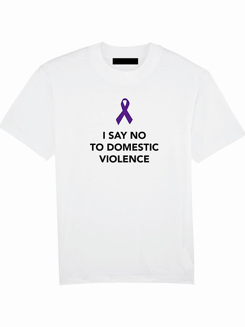 Say NO to Domestic Violence T-Shirt