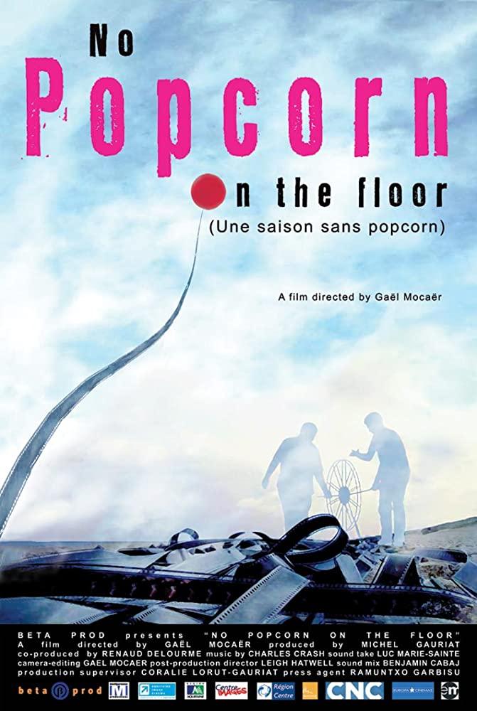 NO POP CORN ON THE FLOOR