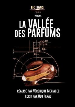 La vallée des parfums