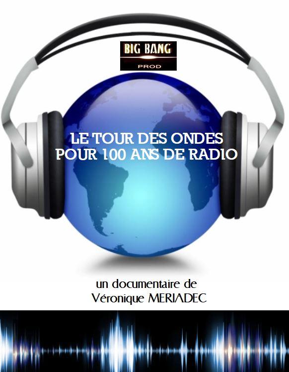 LE TOUR DES ONDES POUR 100 ANS DE RADIO