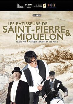 Les bâtisseurs de Saint-Pierre & Miquelon