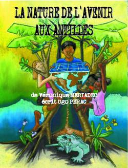 La nature de l'avenir aux Antilles
