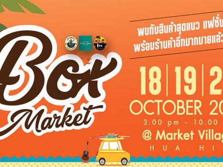 Box Market Huahin 18-20 OCT 2019.