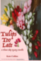 U21 Tulips Too Late.png
