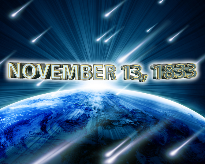 This Day in History: November 13, 1833. Falling Stars Then and Now