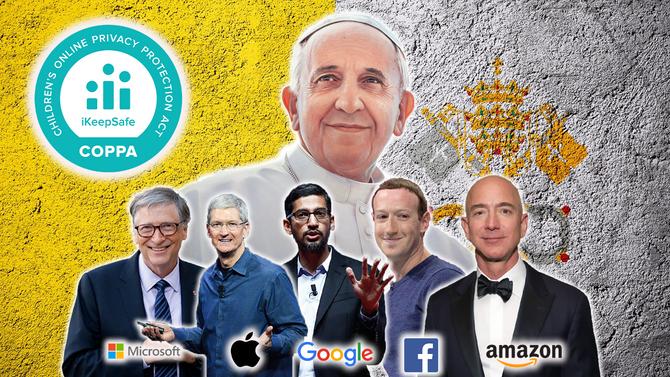 Apple, Amazon, Facebook, Google, Microsoft Fulfilling Pope's Agenda to Restrict Freedom Via COPPA