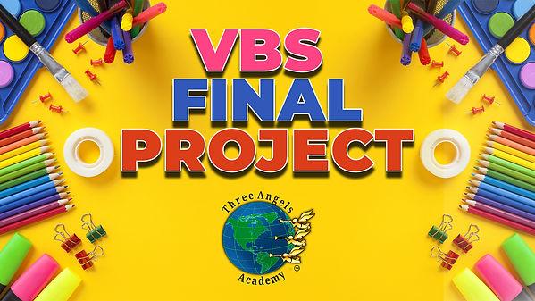 VBS FINAL PROJECT.jpg