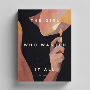The Girl Who Wanted it All