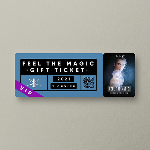 """Feel the Magic"" · GIFT VIP TICKET"