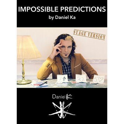 STAGE VERSION - Impossible Predictions  by Daniel Ka