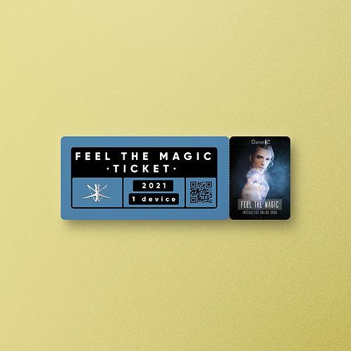 """Feel the Magic"" TICKET · 7th May"