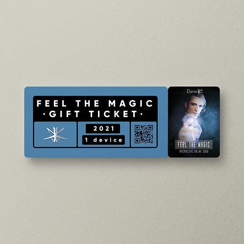 """Feel the Magic"" GIFT TICKET"