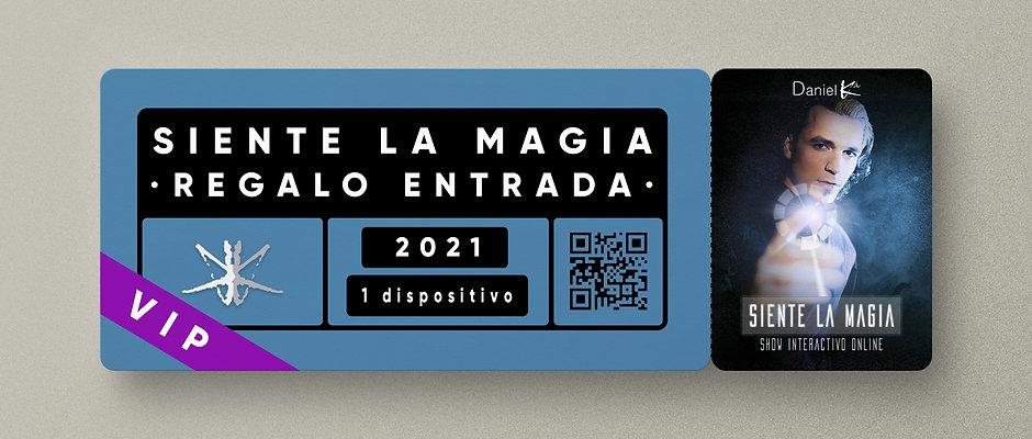 """""""Siente la Magia"""" · ENTRADA VIP REGALO"""