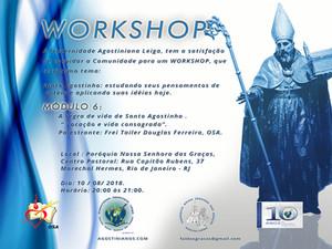 """Workshop: Conheça o conteúdo do Módulo 6 – A regra de vida de Santo Agostinho . """" Vocação e vida con"""