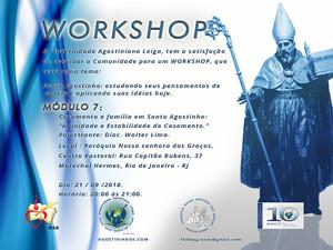 """Workshop: Conheça o conteúdo do Módulo 7 – Casamento e família em Santo Agostinho. """"A unidade e esta"""