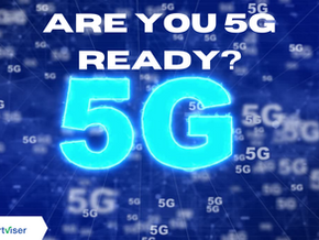 Are you 5G Ready?