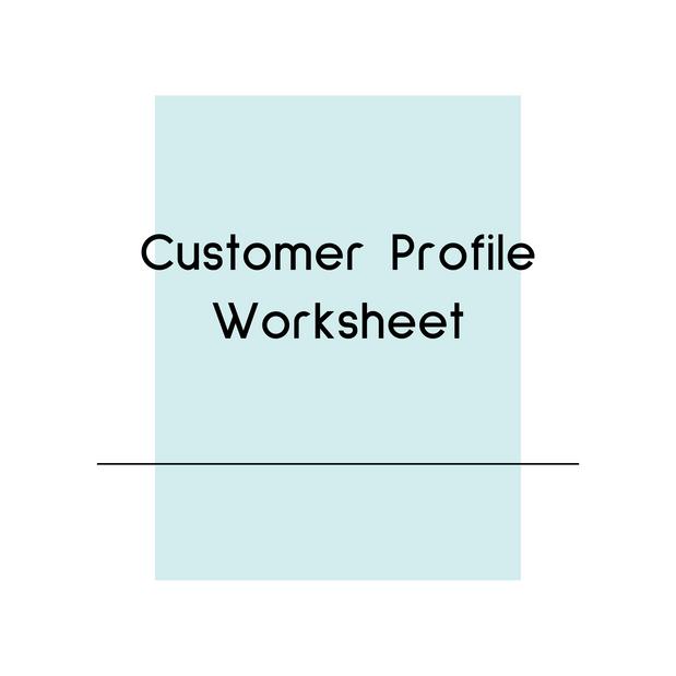 Customer Profile Worksheet