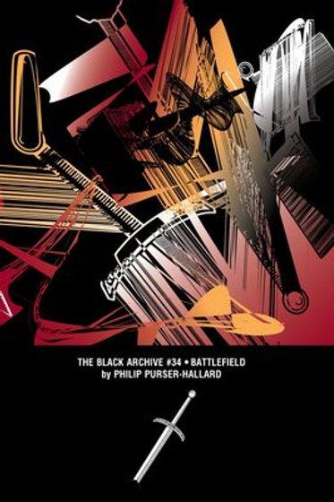 Black Archive 34:  Battlefield
