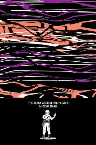 Black Archive 36: Listen