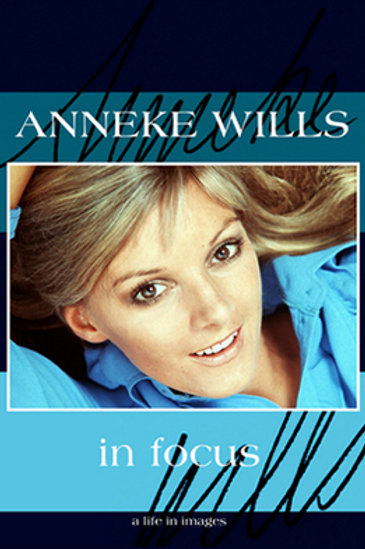 Anneke Wills: In Focus