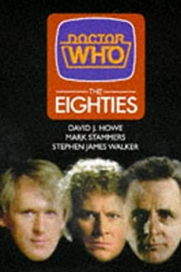 Doctor Who The Eighties (Hardcover)