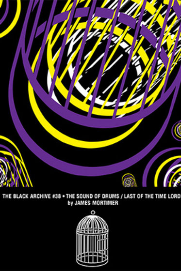 Black Archive 38: The Sound of Drums/Last of The Timelords