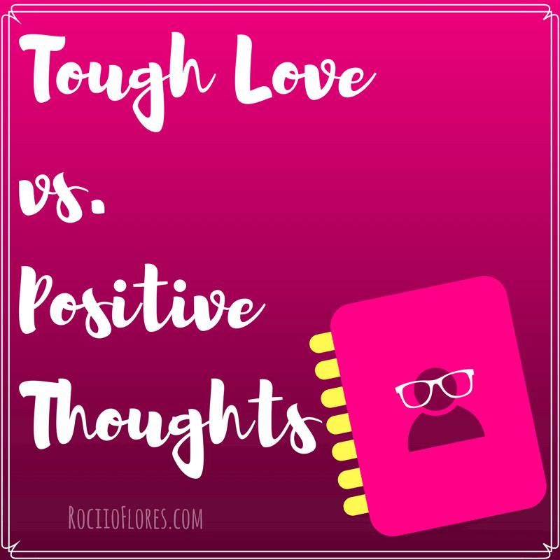 tough love positivity