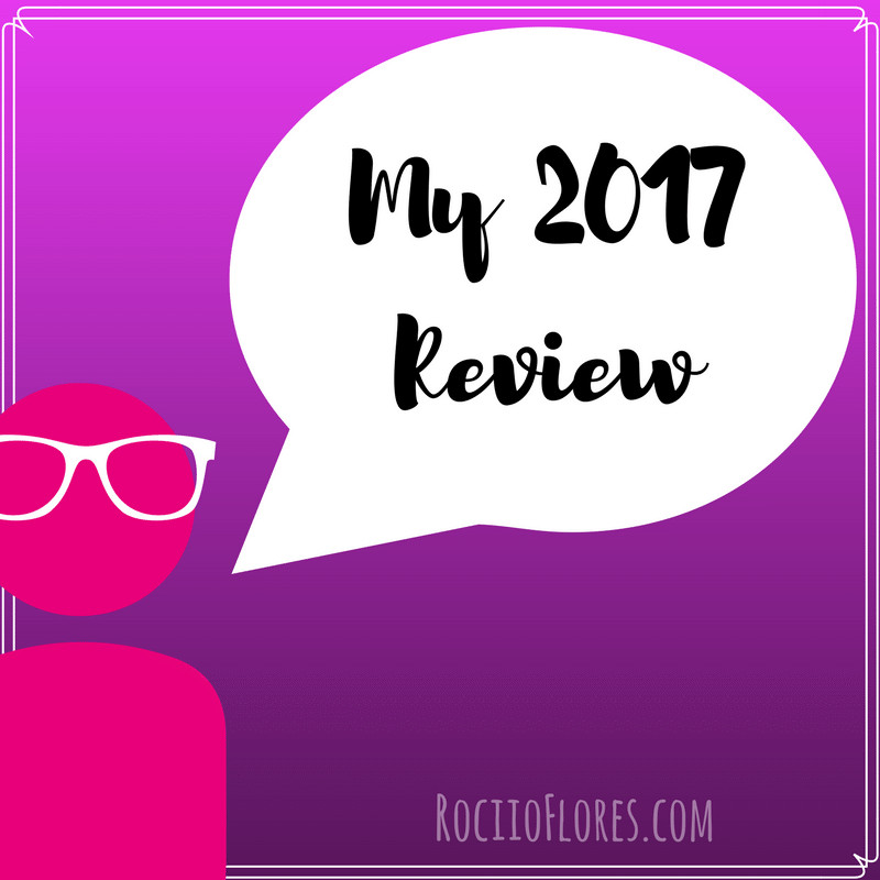 My 2017 Year Review