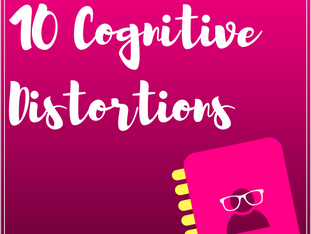 10 Cognitive Distortions