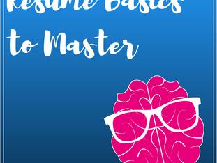 Resume Basics To Master